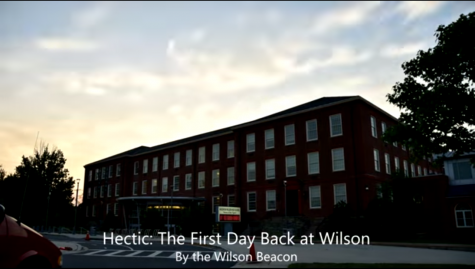 Hectic: The First Day Back at Wilson